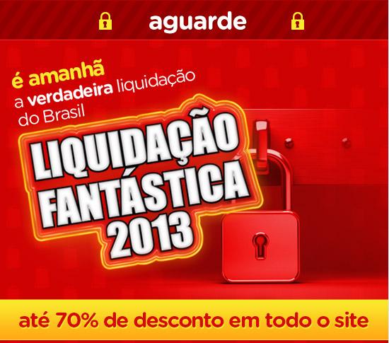 Liquidação Fantástica - Magazine Luiza